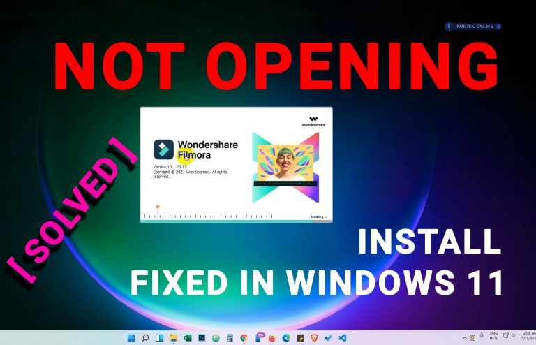 Filmora is not opening in windows 11